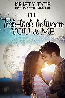 The Tick-tock Between You and Me: A Canterbury Romance (Canterbury Romance Series Book 1)