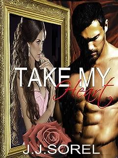 Take My Heart: A Romantic Suspense Novel