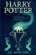 Harry Potter y el cáliz de fuego (Spanish Edition)