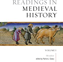 Readings in Medieval History, Volume I: The Early Middle Ages, Fifth Edition