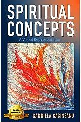 Spiritual Concepts: A Visual Representation (Self-Coaching) Kindle Edition