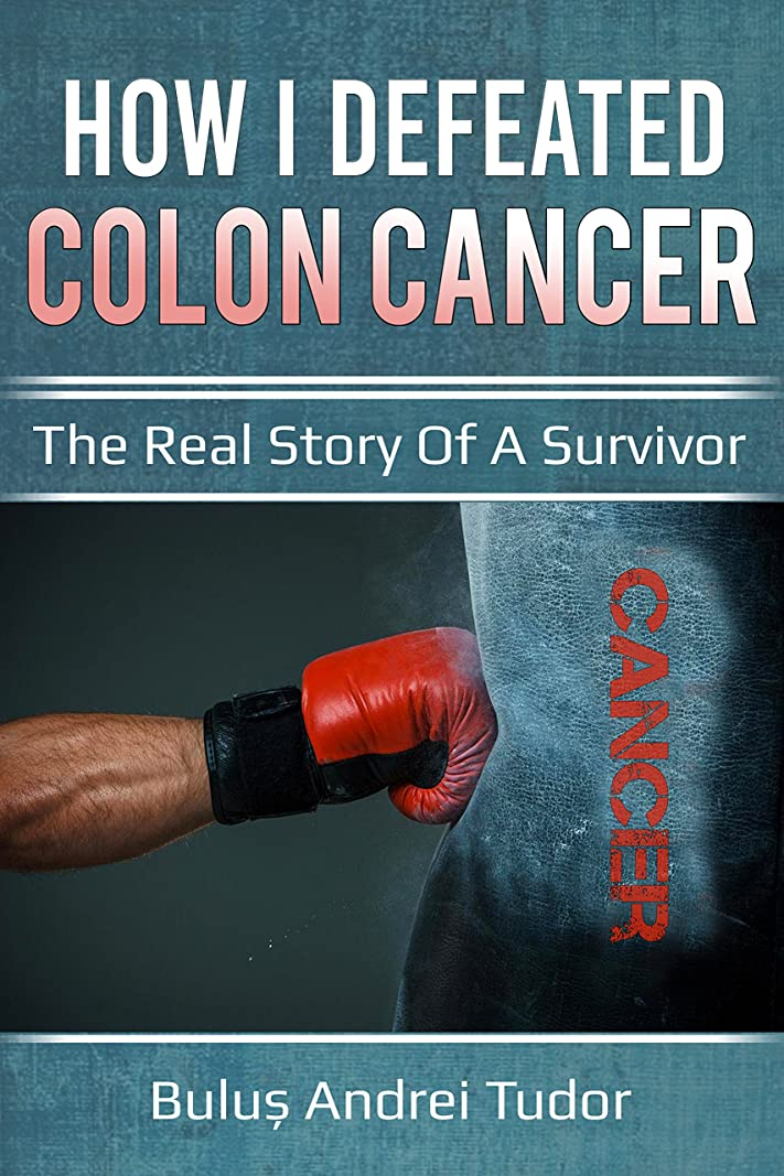 かわいらしい嵐フィードHow I defeated colon cancer: The real story of a survivor (English Edition)