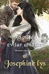 NO PUEDO EVITAR AMARTE (HERMANOS McGREGOR nº 2) (Spanish Edition) Format Kindle