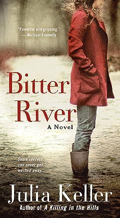 Bitter River: A Novel (Bell Elkins Novels Book 2)