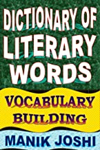 Dictionary of Literary Words: Vocabulary Building (English Word Power Book 7)