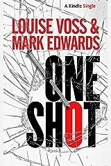 One Shot (Kindle Single) Kindle Edition