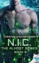 N.I.C. (The Almost Series Book 3)