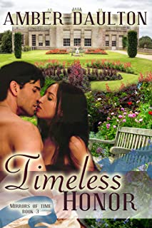 Timeless Honor (Mirrors of Time Book 3)