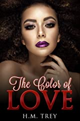 The Color of Love (Peace In The Storm Publishing Presents): Books 1, 2 and 3 combined. Kindle Edition