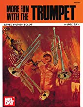 More Fun with the Trumpet: Level 1 - Easy Solos