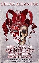 The Cask of Amontillado - El Barril de Amontillado: A Dual Language Book (English and Spanish Edition)