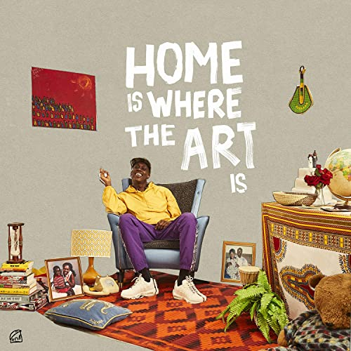 Home Is Where the Art Is [Explicit]