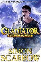 Gladiator: Son of Spartacus (Gladiator Series Book 3) (English Edition)