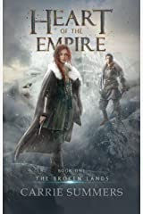 Heart of the Empire (The Broken Lands Book 1) Kindle Edition