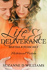 Life & Deliverance (The Florida Irish Book 2) Kindle Edition
