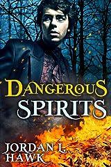 Dangerous Spirits Kindle Edition