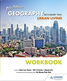 All About Geography Secondary 2: Urban Living