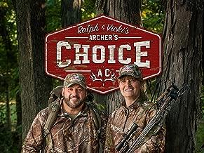 Archer's Choice with Ralph & Vicki - Season 13
