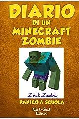 Diario di un Minecraft Zombie. Panico a scuola Formato Kindle
