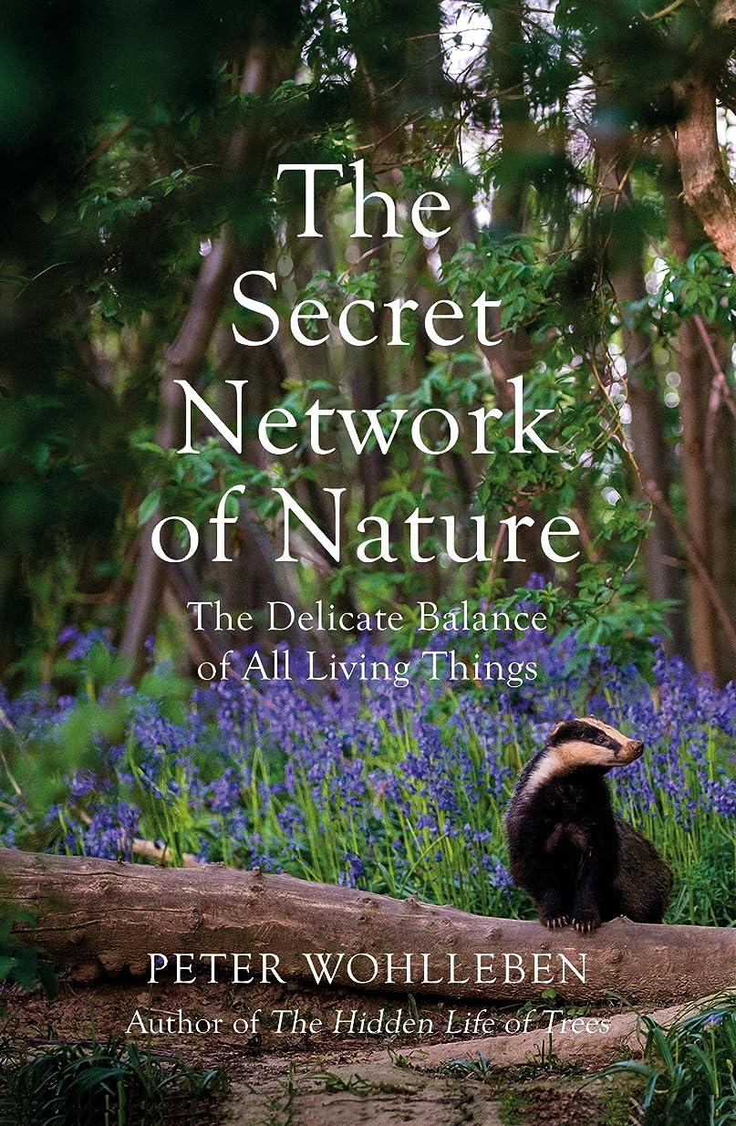 アサーうっかりベスビオ山The Secret Network of Nature: The Delicate Balance of All Living Things (English Edition)