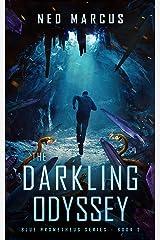 The Darkling Odyssey (Blue Prometheus Series Book 2) Kindle Edition