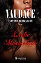 Vaudace: Fighting Temptation (tome 1) (French Edition)
