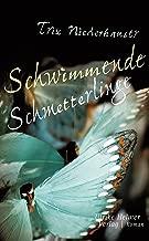 Schwimmende Schmetterlinge (German Edition)