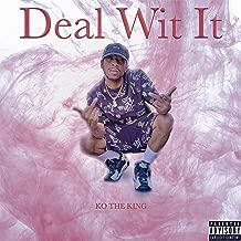 Deal WIT IT [Explicit]
