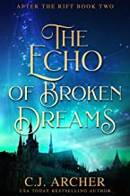 The Echo of Broken Dreams (After The Rift Book 2)