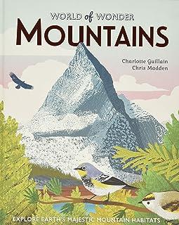 Mountains: Explore Earth's Majestic Mountain Habitats