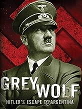 Grey Wolf , The Escape Of Adolf