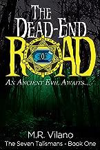The Dead-End Road: An ancient evil awaits... (The Seven Talismans Book 1)