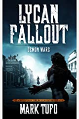 Lycan Fallout 5: Demon Wars: A Michael Talbot Adventure Kindle Edition