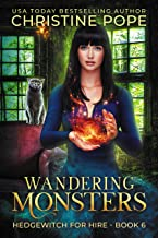 Wandering Monsters: A Cozy Witch Mystery (Hedgewitch for Hire Book 6)