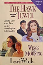 The Hawk & the Jewel  and Wings of the Morning (Kensington Chronicles Ser.)