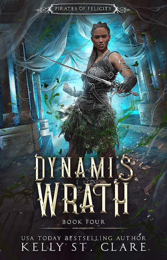 作曲する辞任するブレースEbba-Viva Fairisles: Dynami's Wrath (Pirates of Felicity Book 4) (English Edition)