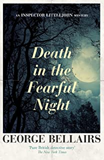 Death in the Fearful Night (The Inspector Littlejohn Mysteries Book 14)