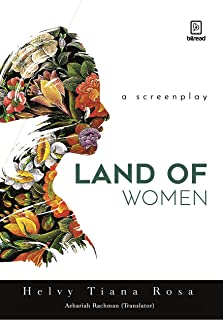 Land Of Woman: A Screenplay