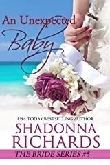 An Unexpected Baby (The Bride Series Book 5) Kindle Edition