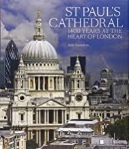 St Paul's Cathedral: 1,400 Years at the Heart of London
