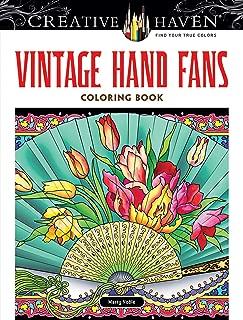 Creative Haven Vintage Hand Fans Coloring Book (Creative Haven Coloring Books)