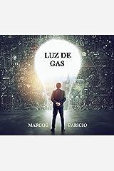 LUZ DE GAS (Intriga y suspense) Versión Kindle
