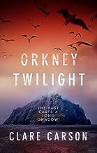 Orkney Twilight (Sam Coyle Trilogy Book 1)