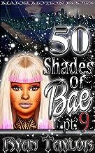 50 Shades Of Bae Pt. 9