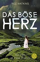 Das böse Herz: Ein Fall im Peak District (German Edition)