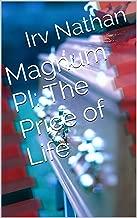 Magnum PI: The Price of Life