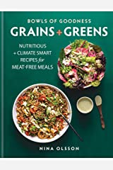Bowls of Goodness: Grains + Greens: Nutritious + Climate Smart Recipes for Meat-free Meals (English Edition) Formato Kindle