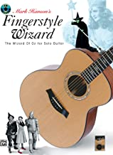 Acoustic Masters: Mark Hanson's Fingerstyle Wizard -- The Wizard of Oz for Solo Guitar, Book & CD (Acoustic Masters Series)