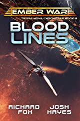 Bloodlines (The Terra Nova Chronicles Book 2) Kindle Edition