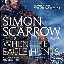 When the Eagle Hunts: Eagles of the Empire, Book 3
